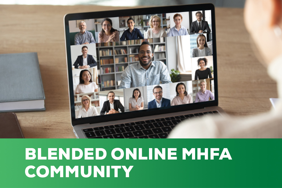 Blended Online MHFA for the Community