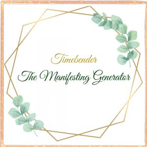 Timebender - Manifesting Generator