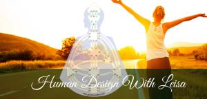 Human Design With Leisa Testimonials
